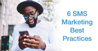 6 SMS Marketing Best Practices Your Business Should Be Using - Featured Image