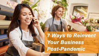 7 Ways to Reinvent Your Business Post-Pandemic - Featured Image